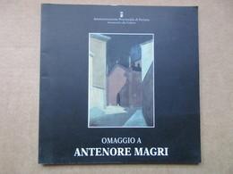 Omaggio A Antenore Magri - Books, Magazines, Comics