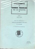 L'impression Des Timbres Français Par Les Rotatives Ed Socodami 1988  Tome 1 1922-1944 Miseà Jour  37p - Autres