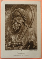IMAGE PIEUSE ANCIENNE - édit Art Catholique - ABRAHAM - CATHEDRALE DE REIMS - N° 6 - SCAN RECTO/VERSO - Images Religieuses