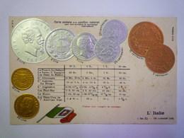L'ITALIE  :  Les Pièces Italiennes En Relief    - Postcards
