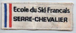 Serre Chevalier (05 Hautes Alpes) Bandeau Tissus ECOLE DU SKI FRANCAIS (PPP14.356) - Patches