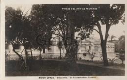 Moyen Congo - Brazzaville - Le Gouvernement General - Congo - Brazzaville
