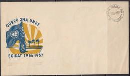Egypt Yugoslavia 1957 UNEF - Postmark Of JNA Detachment, Commemorative Cover - 1945-1992 Socialist Federal Republic Of Yugoslavia