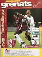 FOOTBALL - Programme Officiel Du Match FC Metz - FC Nantes Du 18.10.2003 - - Soccer