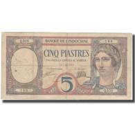 Billet, FRENCH INDO-CHINA, 5 Piastres, Undated (1926), KM:49b, TTB - Indochine
