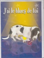 CARTE DE VOEUX - J'AI LE BLUES DE TOI - Non Ecrite - Non Classés