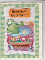 CARTE DE VOEUX - HEUREUSE RETRAITE - Non Ecrite - Saisons & Fêtes