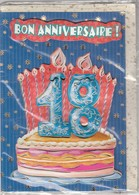 CARTE DE VOEUX - BON ANNIVERSAIRE 18 ANS - Non Ecrite - Fiestas & Eventos