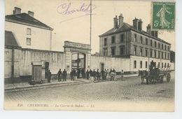 CHERBOURG - La Caserne De Badens - Cherbourg