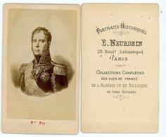 PHOTO 85mm X 55mm MARECHAL NEY PHOTO SIGNEE DE E.NEURDEIN 28 BOULD SEBASTOPOL PARIS - Documenti Storici