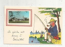 Cp, 86 , SENILLE ,  Vienne , La Pêche Est Bonne à SENILLE  , Illustrateur Jean De PREISSAC , Vierge - France