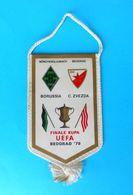 BORUSSIA MONCHENGLADBACH V FC RED STAR Belgrade - 1979. UEFA CUP FINAL Pennant * Fussball Deutschland FK Crvena Zvezda - Apparel, Souvenirs & Other