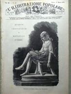 L'illustrazione Popolare 25 Marzo 1883 Centenario Raffaello Sanzio Lepanto Roma - Before 1900