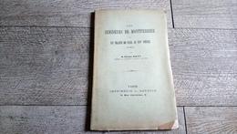 Les Seigneurs De Montferrier Ou Un Traité De Paix Au XIVe Siècle De étienne Dalvy - Languedoc-Roussillon