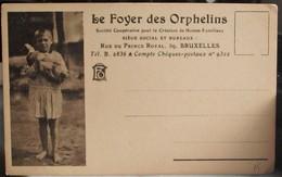 "CARTOLINA PUBBLICITARIA DE LA  "" CASA PER ORFANI DI GUERRA "" FONDATA IL 24 OTTOBRE 1917 A BRUXELLES - Missioni"