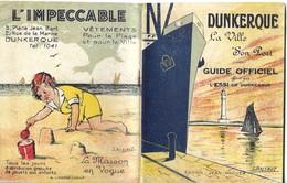 REF1904-2018  GUIDE OFFICIEL LA VILLE DE DUNKERQUE 1931 - Advertising