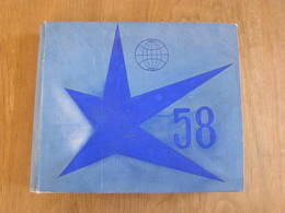 EXPO 58 Rare Album Photos Grandes Photographies 22,5 X 17,5 Atomium Construction Exposition Universelle 1958 Bruxelles - Lieux