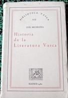 Biblioteca Vasca - LUIS MICHELENA < HISTORIA DE LA LITERATURA VASCA - Cultural