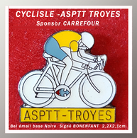 SUPER PIN'S CYCLISME-ASPTT : Coureur Maillot JAUNE Pour L'ASPTT-TROYES, Sponsor CARREFOUR (Logo Pédalier) 2,2X2,1cm - Cycling