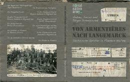 VON ARMENTIERES NACH LANGEMARCK 1914 1918 Buch Sachsen Flandern Nordfrankreich Zonnebeke Ploegsteert - 5. Guerres Mondiales