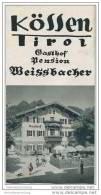 Kössen 30er Jahre - Gasthof Pension Weissbacher - Faltblatt Mit 7 Abbildungen - Oesterreich