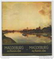 Magdeburg 1938 Die Stadt Der Mitte - 18 Seiten Mit 25 Abbildungen - Beiliegend Wissenswertes Für Den Besucher - Saxe-Anhalt