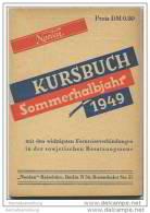 Kursbuch - Sommerhalbjahr 1949 Mit Den Wichtigsten Fernreiseverbindungen In Der Sowjetischen Besatzungszone - Europa