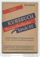Kursbuch - Winterhalbjahr 1949/50 Mit Den Wichtigsten Fernreiseverbindungen In Der Sowjetischen Besatzungszone - Europe