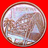 # BRIDGE: GHANA ★ 1 PESEWA 2007! LOW START ★ NO RESERVE! - Ghana