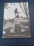 BEFORE ENDEAVOURS FADE WW1 CALAIS YPRES ZEEBRUGGE ARRAS CAMBRAI MONS CATEAU AMIENS SAINT QUENTIN REIMS VERDUN COMPIEGNE - War 1914-18