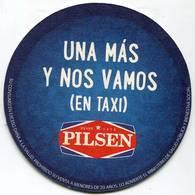 Lote Pa4, Paraguay, Posavaso, Coaster, Pilsen, Una Mas Y Nos Vamos En Taxi - Portavasos