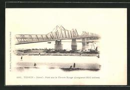 CPA Hanoi, Pont Sur Le Fleuve Rouge - Viêt-Nam