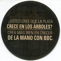 Lote 420, Colombia, Posavaso, Coaster, BBC, Usted Cree Que La Plata Crece En Los Arboles - Portavasos
