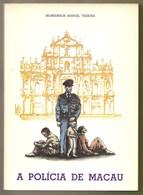 Macao - A Polícia De Macau - China - Books, Magazines, Comics