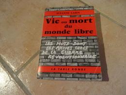 Vie Ou Mort Du Monde Libre - Suzanne Labin - Histoire