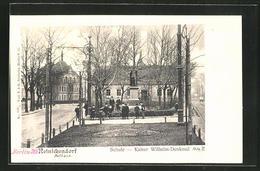 AK Berlin-Reinickendorf, Schule Und Kaiser Wilhelm-Denkmal - Reinickendorf