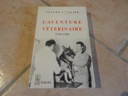 L'aventure Vétérinaire 1950-1980 - Histoire