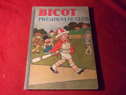 Lot De Livre Ancien    Mickey  Bicot  Felix Le Chat   Un Total De 8 Livres - Paquete De Libros