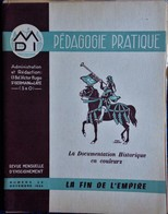 Pédagogie Pratique - N° 23 - ( Novembre 1954 ) - La Documentation En  Couleurs - La Fin De L' Empire . - Bücher, Zeitschriften, Comics