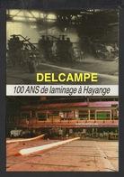 DD / 57 MOSELLE / HAYANGE / UNIMETAL / ANCIENNES ET NOUVELLES CAGES DE LAMINOIR - Hayange