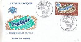 France - Polynesie - Lettre FDC De 1975 - Oblit Papeete - Avions - U.P.U. - Valeur 40 € ? - Polynésie Française