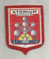 écusson Tissus , BELGIQUE , Brussels 1958 , ATOMIUM - Patches