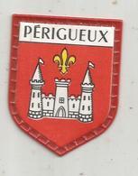 écusson Plastifié , Fromageries FINAS , Collection Des Blasons De France , 2 E Serie , Les Villes , N° 72, PERIGUEUX - Autres Collections