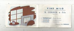 CALENDRIER 1959 , Petit Format , VINS MILO , R. Gerber & Fils, Négociants , Thénezay, Saumur , Beaune , 4 Pages ,2 Scans - Petit Format : 1941-60