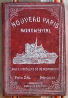 NOUVEAU PARIS MONUMENTAL - Maps