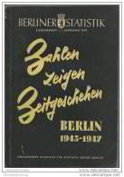 Berliner Statistik 3. Sonderheft 1. Jahrgang 1947 - Berlin 1945-1947 - 166 Seiten - Berlin