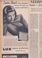 (pagine-pages)PUBBLICITA' LUX(+LAUREN BACALL)  Epoca1953/163r. - Books, Magazines, Comics