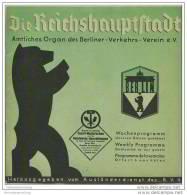Die Reichshauptstadt - Offizielles Organ Des Berliner Verkehrs-Vereins E.V. - Wochenprogramm 19. Bis 25. Mai 1936 - Berlin