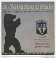 Die Reichshauptstadt - Offizielles Organ Des Berliner Verkehrs-Vereins E.V. - Wochenprogramm 1. Bis 7. März 1938 - Berlin