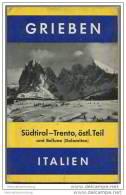 Grieben - Südtirol - Trento östl. Teil Und Dolomiten 1958 - Band 248 - Italy